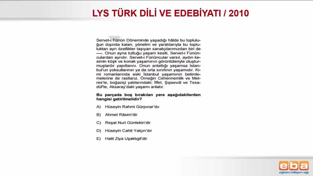 2010 Lys Türk Dili Ve Edebiyati Servetifünun Dönemi Sanatçilari